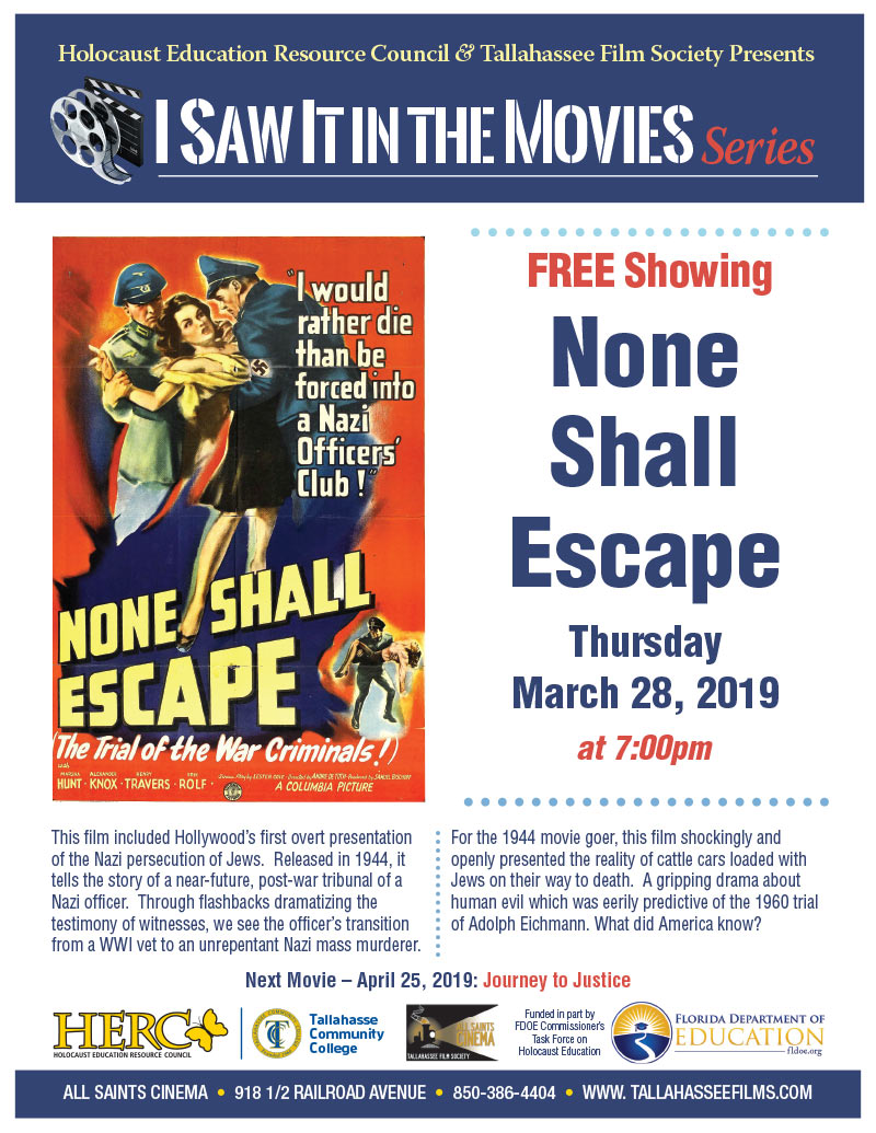 None Shall Escape – I Saw it in the Movies Series - March 28